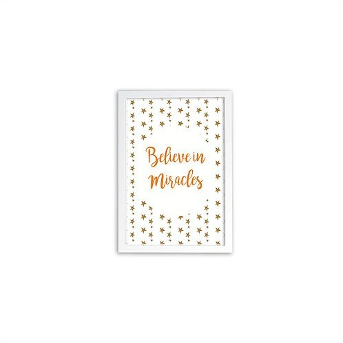 Believe In Miracles Orange Print - White frame - Mary Tale